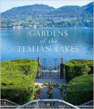 Gardens of the Italian Lakes book review by Destination Delicious