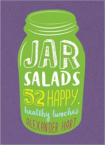 Jar Salads 52 happy healthy lunches book review by Destination Delicious
