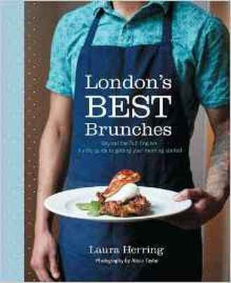 London's Best Brunches by Laura Herring book review by Destination Delicious