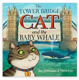 Tower Bridge Cat and Baby Whale book